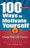 What's different because I was here? 100 Ways to Motivate Yourself