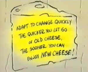 Today's Motivational Video: Who Moved My Cheese?