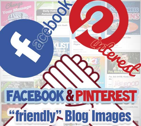Facebook & Pinterest Friendly Blog Post Images