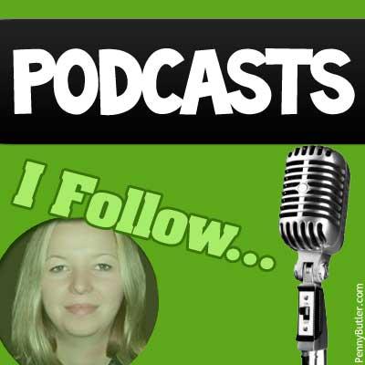 Podcasts I Follow