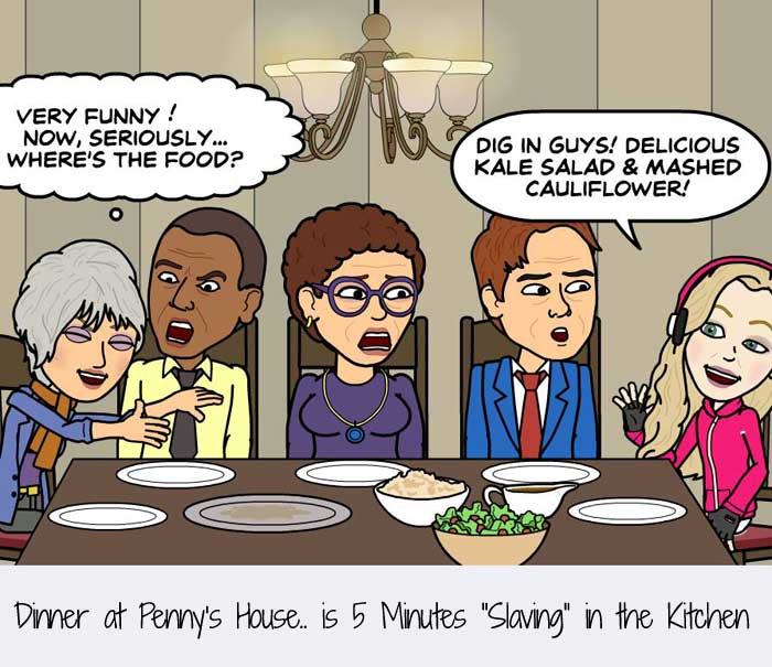 "Dinner at Penny's House.. is 5 Minutes ""Slaving"" in the Kitchen"