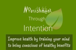 Nourishment Through Intention