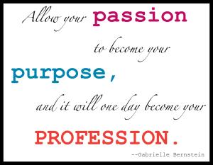 Passion Purpose Profession