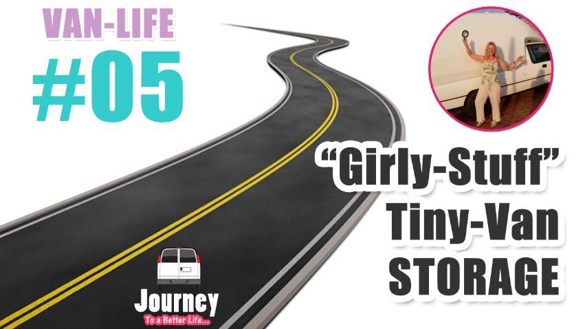 Girly Stuff Tiny-Van Storage (Jewellery, Hair, Bathroom, Makeup) – Van-Life #05 [Video]