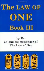 [Ra] The Law Of One – Book 3