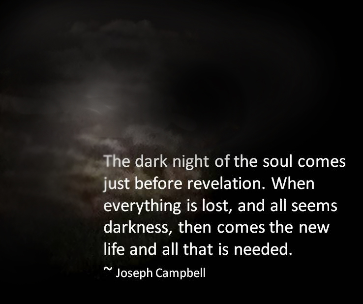 My Dark Night of the Soul musings...
