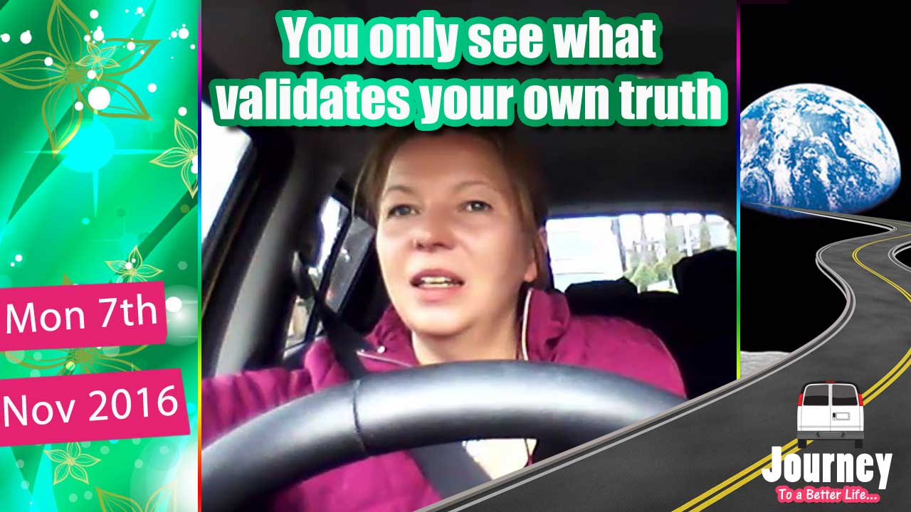 You only see what validates your own truth