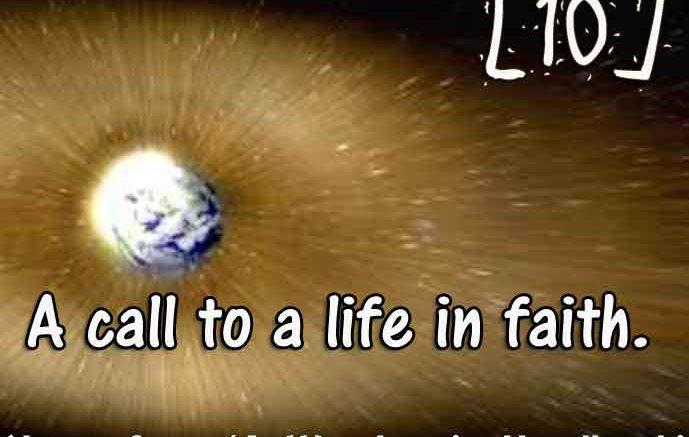 [10] – A call to a life in faith