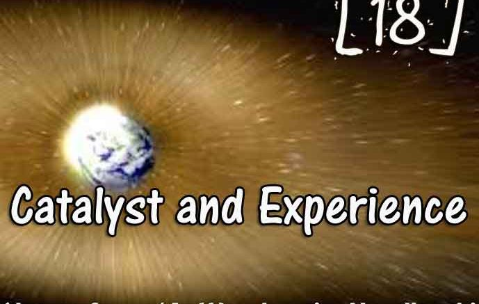 [18] – Catalyst and Experience