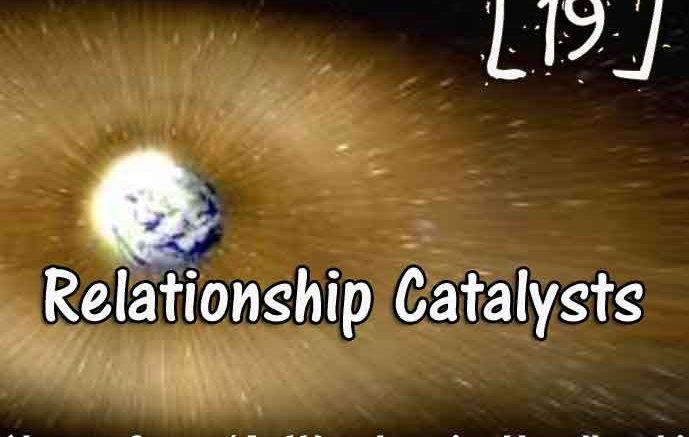 [19] – Relationship Catalysts