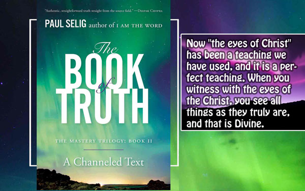[Paul Selig] Book of Truth 2b (The idea of the Christ as savior is not a wrong teaching)