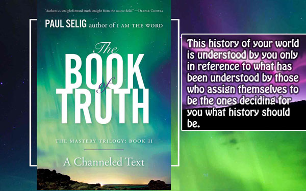 [Paul Selig] Book of Truth 6 (An inherited belief is not the known)