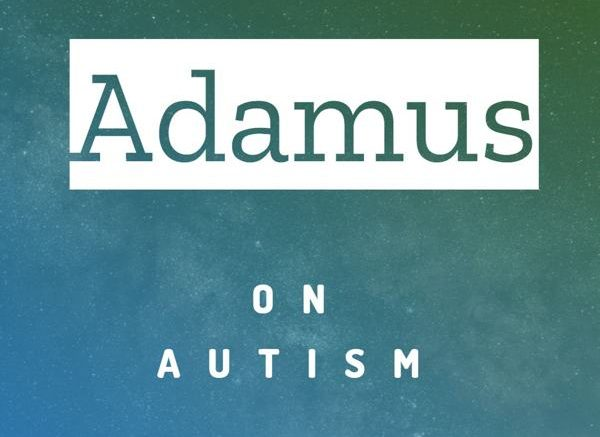 [Adamus] on Autism