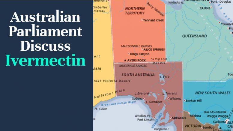 Australian Parliament – Ivermectin