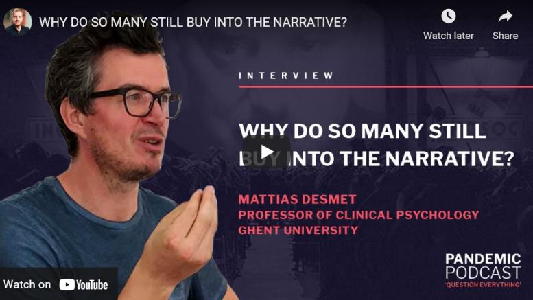 Why do so many still buy into the Narrative? – Psychologist POV
