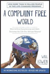A Complaint-Free World