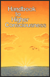 Handbook to Higher Consciousness [Part 2]