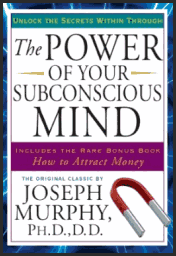 The Power of your SubConscious Mind – Journey to a Better Life