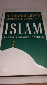 Islam: The Religion and the People by Bernard Lewis