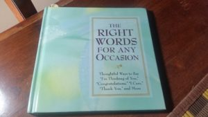 The Right Words for Any Occasion – Hardcover