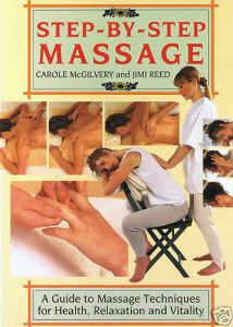Step-By-Step MASSAGE – Carole McGilvery and Jimi Reed